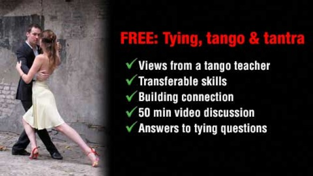 Tying, tango and tantra