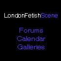 London Fetish Scene